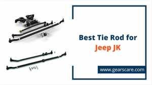 best tie rod for jeep JK