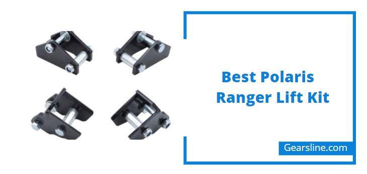 Best Polaris Ranger Lift Kit