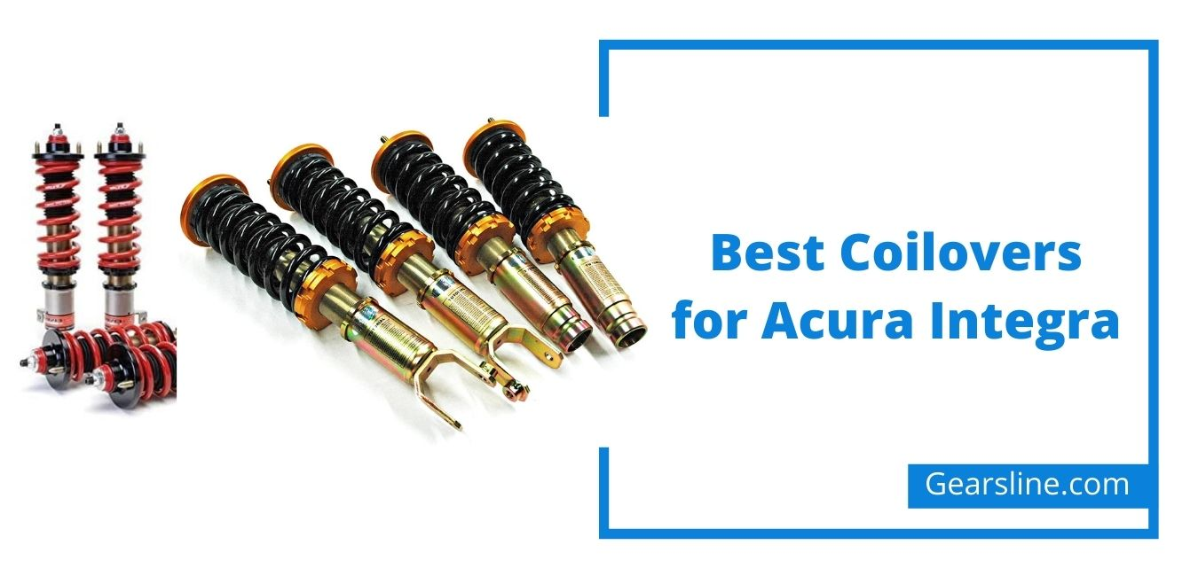 Best Coilovers for Acura Integra