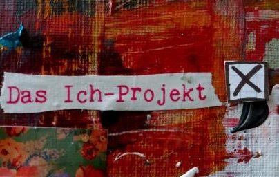 Das Ich - Projekt - Wahlgedanken