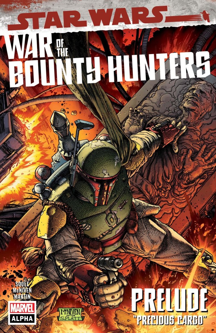 STAR WARS: WAR OF THE BOUNTY HUNTERS ALPHA #1  Written by CHARLES SOULE  Art and Cover by STEVE MCNIVEN  On Sale 5/5