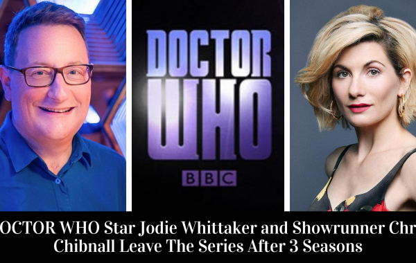 Jodie Whittaker and Showrunner Chris Chibnall Leave DOCTOR WHO