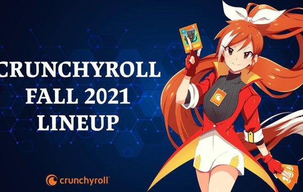 Crunchyroll Unveils Their 2021 Fall Line-Up