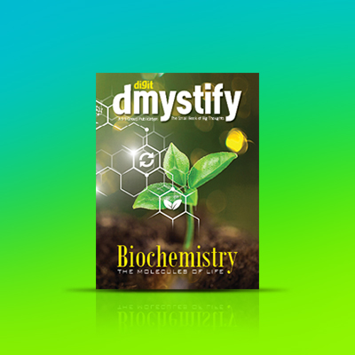 Digit Magazine October 2020 dmystify Biochemistry