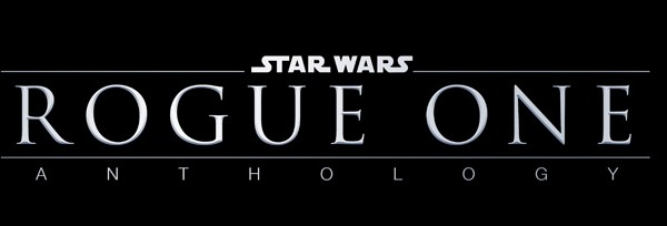 Star Wars Anthology: Rogue One, nuove informazioni
