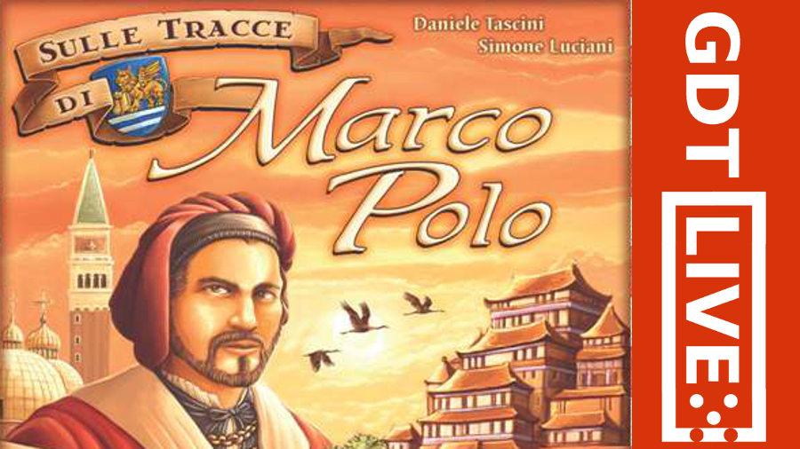 GDT Live: Sulle tracce di Marco Polo