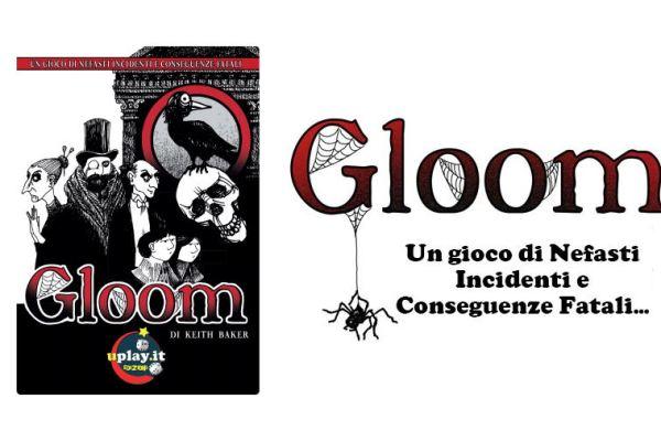 Lo spacciagiochi: Gloom