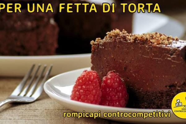 Rompicapi controcompetitivi: per una fetta di torta