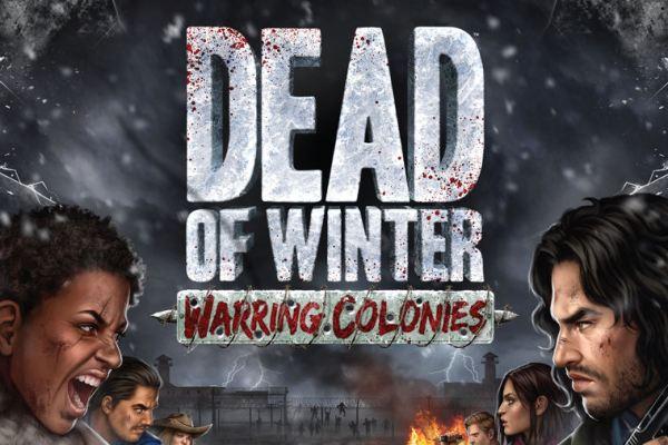 Raven porterà in Italia Dead of Winter – Warring Colonies