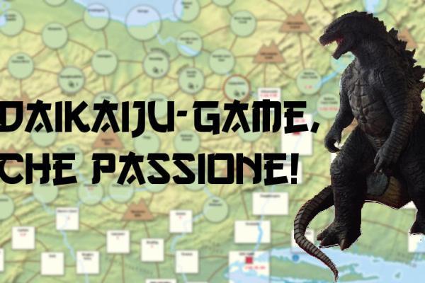 I Daikaiju-game e il sogno di poterci giocare