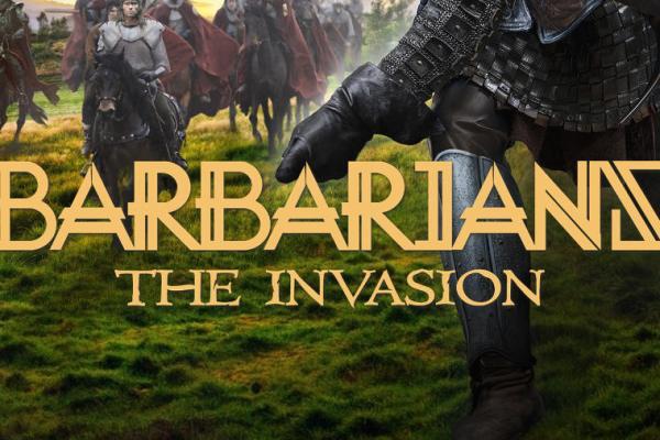 Anteprima: Barbarians – The invasion