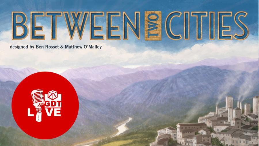 GDT Live: Between Two Cities