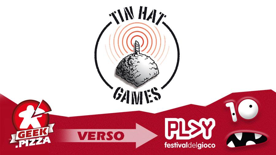 Verso Play 2018 – Tin Hat Games