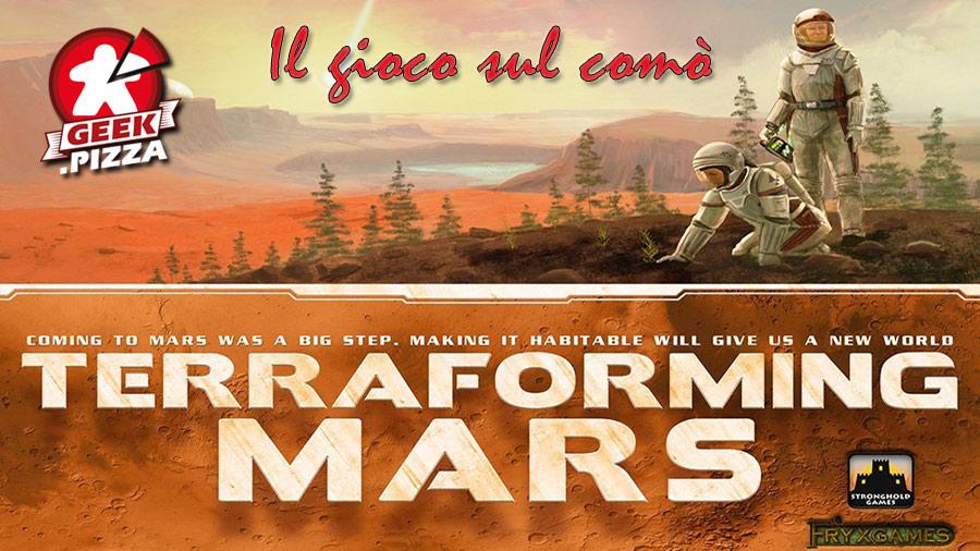 Il gioco sul comò – Terraforming Mars