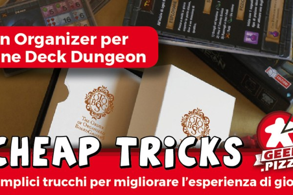 Cheap Tricks – Un organizer per One Deck Dungeon