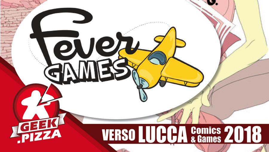 Verso Lucca Comics & Games 2018 – Fever Games
