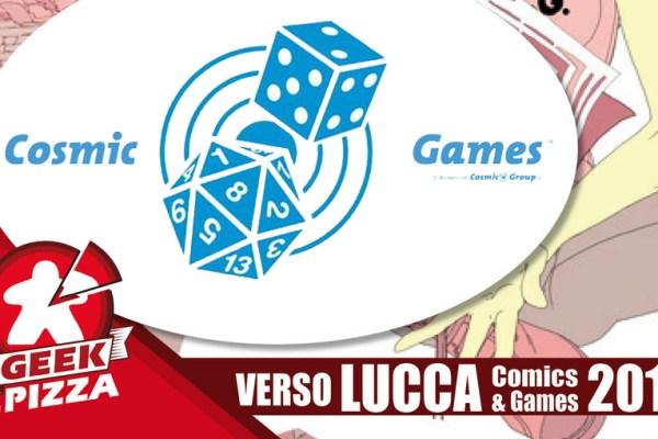 Verso Lucca Comics & Games 2018 – Cosmic Games