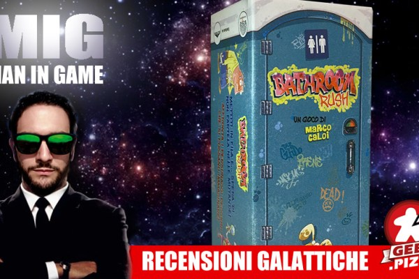 MIG Recensioni Galattiche: Bathroom Rush