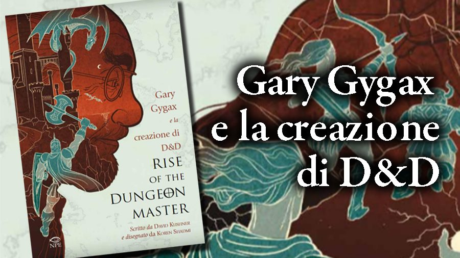 Rise of the Dungeon Master – Un omaggio a Gary Gygax
