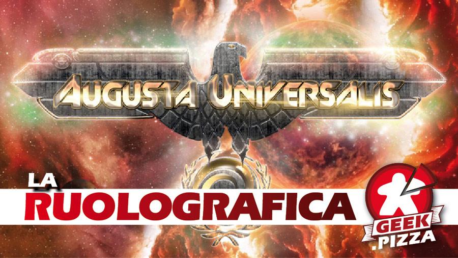 Augusta Universalis – Gloria all'Impero Universale Romano