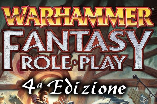 Warhammer Fantasy RPG parla italiano… anche la quarta volta!