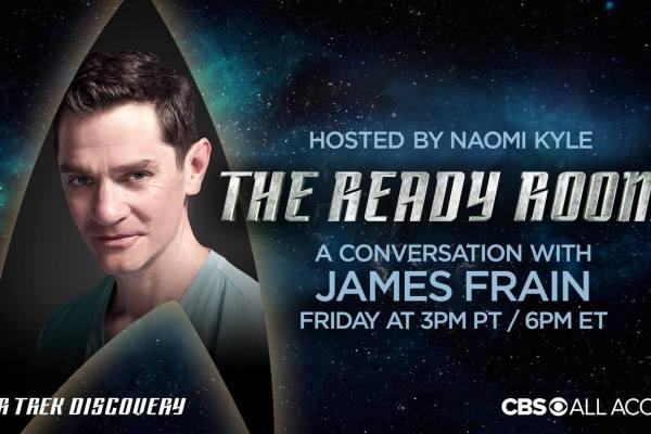 Star Trek Discovery: James Frain ospite a 'The Ready Room'