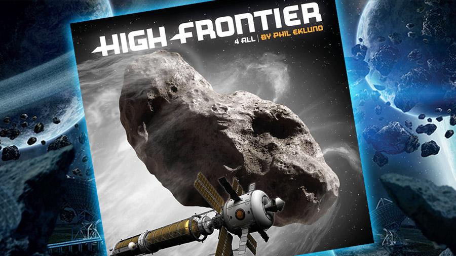 High Frontier 4 All – Phil Eklund ci guida alla conquista dello spazio