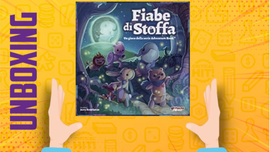 Fiabe di Stoffa – Unboxing