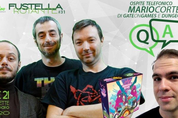 Fustella Rotante Puntata #31 – 27/01/2020 – Q&A con Mario Cortese