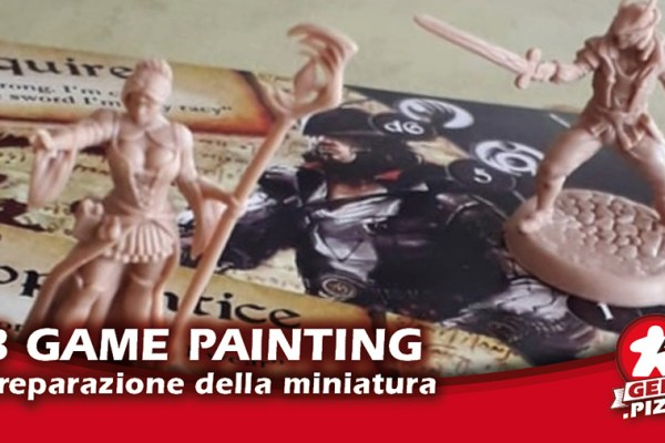 Board Game Painting: preparare le miniature