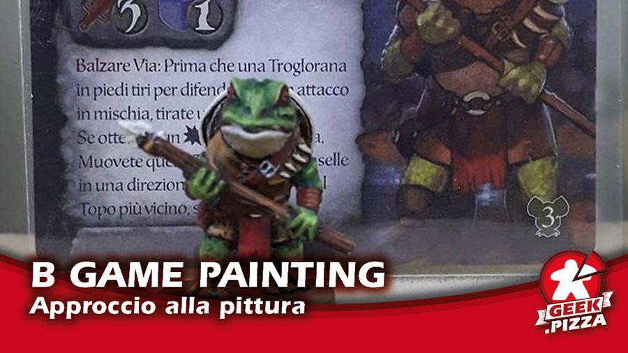 Board Game Painting: Approccio alla pittura