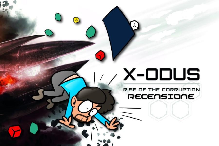 X-Odus – Rise Of the Corruption – La videorecensione