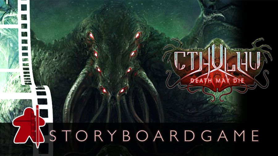 Storyboardgame – Cthulhu Death May Die