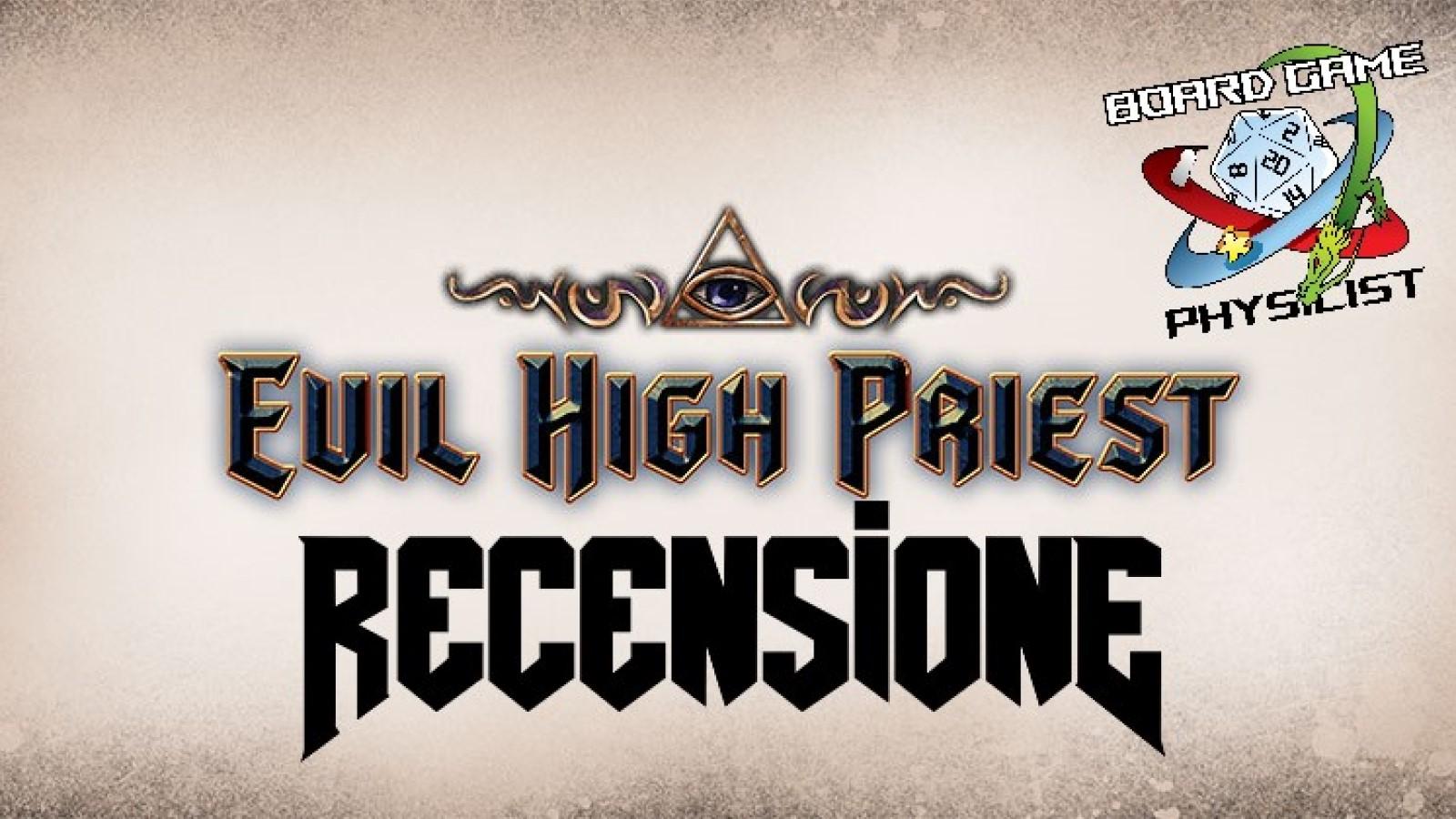 Video recensione di Evil High Priest