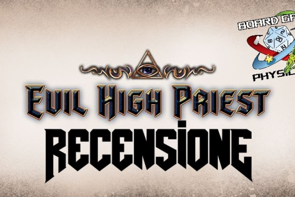 Video recensione di Evil High Priest