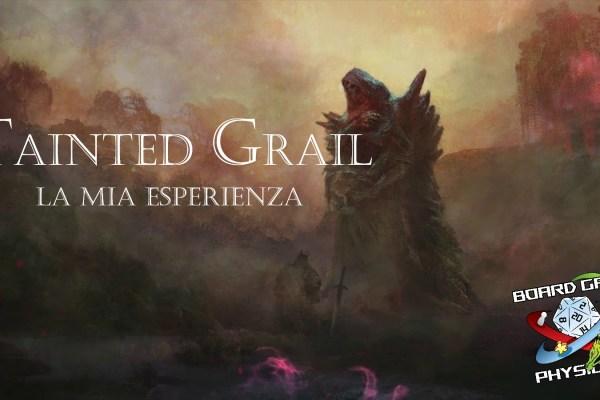 VLOG – La mia esperienza con Tainted Grail