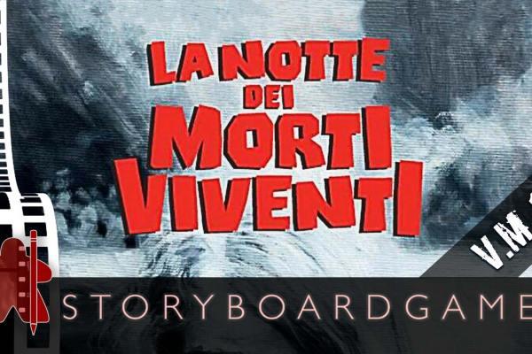 Storyboardgame – La notte dei morti viventi: a Zombicide game