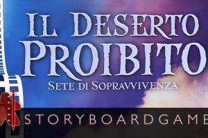 Storyboardgame – Il deserto proibito