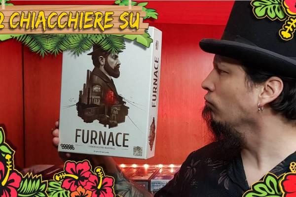 FURNACE – Due chiacchiere con il Meeple con la Camicia