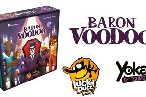 Lo spacciagiochi: Baron Voodoo