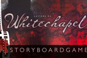 Storyboardgame – Lettere da Whitechapel