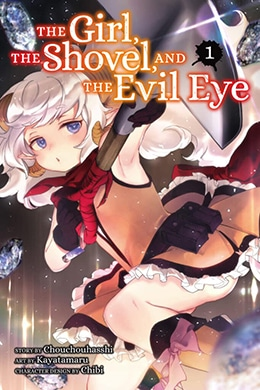 The Girl, the Shovel and the Evil Eye – Kodansha – Pontik® Geek