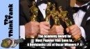 The Academy Award for Most Popular Film Goes to… Part Two of A Revisionist List of Winners of Oscar Winners