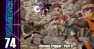 WaveBack Episode 74: Chrono Trigger – Part II