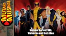 Mutant Musings Summer Series 2019: Wolverine and the X-Men
