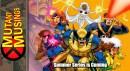 Mutant Musings Summer Series is Coming!