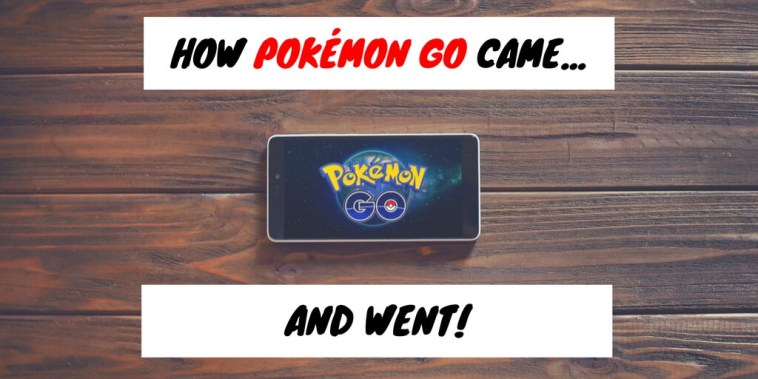 how pokemon go came and went - featured image
