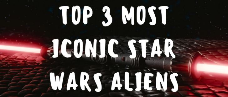 most-iconic-star-wars-aliens