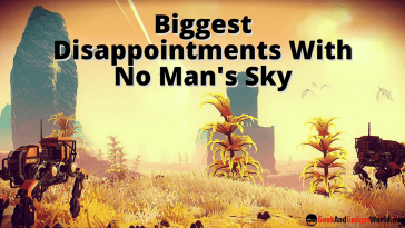 Biggest Disappointments With No Man's Sky
