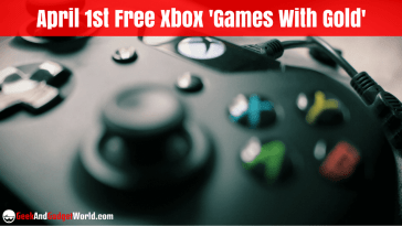 April 1st 2017 Free Xbox Games With Gold Selections